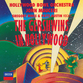 The Gershwins In Hollywood by Hollywood Bowl Orchestra