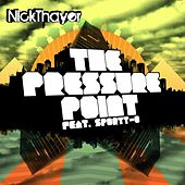 The Pressure Point by Nick Thayer