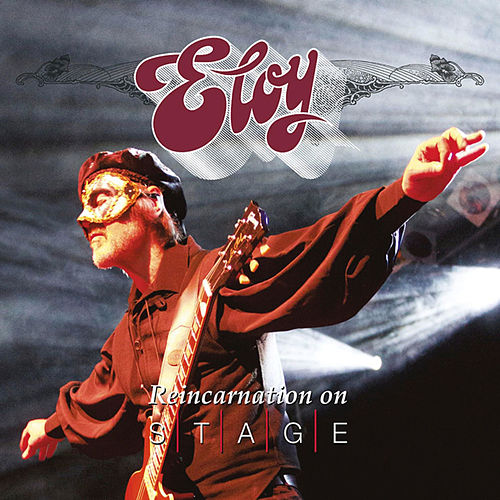 Reincarnation on Stage by Eloy