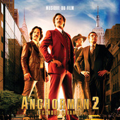 Anchorman 2 Légendes Vivantes – Musique du Film de Various Artists