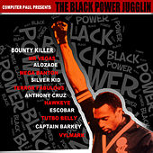 The Black Power Jugglin by Various Artists