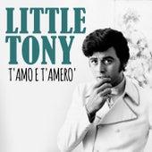 T'amo e t'amero' von Little Tony