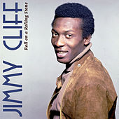 On a Rolling Stone by Jimmy Cliff