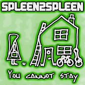 You Cannot Stay by Spleen2spleen
