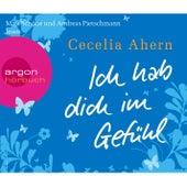 Ich hab dich im Gefühl (Gekürzte Fassung) von Cecelia Ahern