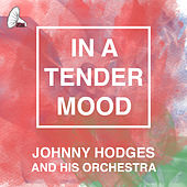 In a Tender Mood von Johnny Hodges