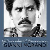 Fatti mandare dalla mamma de Gianni Morandi