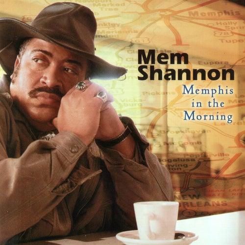 Memphis In The Morning by Mem Shannon