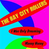 I Was Only Dreaming de Bay City Rollers