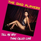 Tell Me Why by Ohio Players
