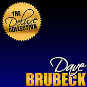The Deluxe Collection: Dave Brubeck (Remastered) by Dave Brubeck