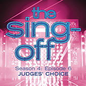 The Sing-Off: Season 4, Episode 6- Judges' Choice by Various Artists