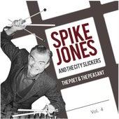 The Poet & the Peasant, Vol. 4 de Spike Jones