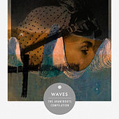 Waves - The Avantroots Compilation by Various Artists