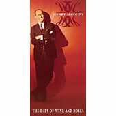 The Days Of Wine And Roses de Henry Mancini