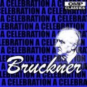 Bruckner: A Celebration by Various Artists
