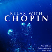 Relax With Chopin von Various Artists