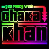 Get Funky with Chaka Khan (Live) de Chaka Khan