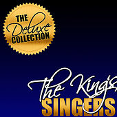 The Deluxe Collection: The King's Singers de King's Singers