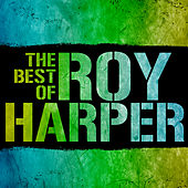 The Best of Roy Harper de Roy Harper