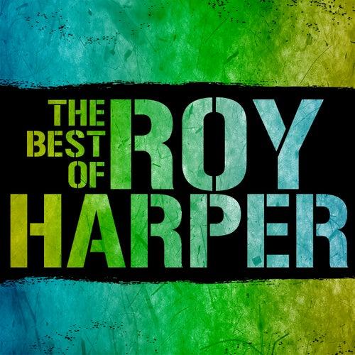 The Best of Roy Harper by Roy Harper