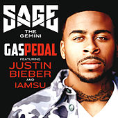 Gas Pedal by Sage The Gemini