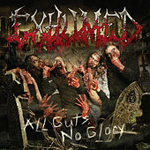 All Guts, No Glory (Deluxe Version) by Exhumed