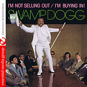 I'm Not Selling Out / I'm Buying In! (Digitally Remastered) de Swamp Dogg