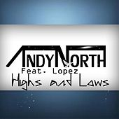 Highs and Lows (feat. Lopez) by Andy North