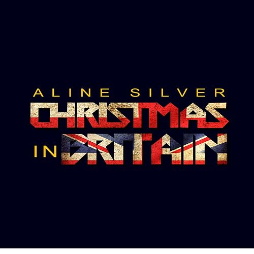 Christmas in Britain by Aline Silver