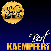 The Deluxe Collection: Bert Kaempfert (Remastered) by Bert Kaempfert