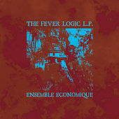 Fever Logic by Ensemble Economique