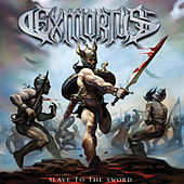 Slave to the Sword by Exmortus