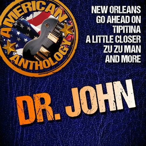 American Anthology: Dr. John by Dr. John