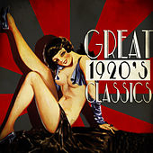 Great 1920's Classics by Various Artists