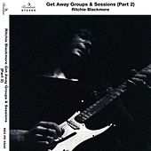 Ritchie Blackmore Getaway Groups & Sessions, Pt. 2 by Various Artists