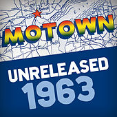 Motown Unreleased 1963 by Various Artists