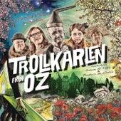 Glada Hudik-teaterns Trollkarlen från Oz - av Salem Al Fakir & Pontus de Wolfe de Various Artists