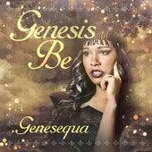 Genesequa by Genesis Be