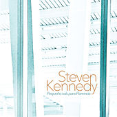Pequeño Vals Para Florencia by Steven Kennedy