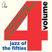 Jazz of the Fifties: The Encyclopaedia of Jazz On Records, Vol. 4 von Various Artists