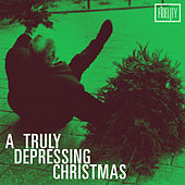 A Truly Depressing Christmas by Various Artists