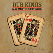 Dub Kings: King Jammy At King Tubby's di King Jammy