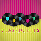 Classic Hits by Various Artists