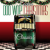 Rockin' Doo Wop Christmas Classics by Various Artists
