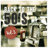 Back to the 50's, Vol. 3 von Various Artists