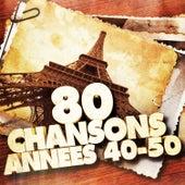 80 chansons des années 40 et 50 (ou les musiques populaires après la guerre en France) von Various Artists