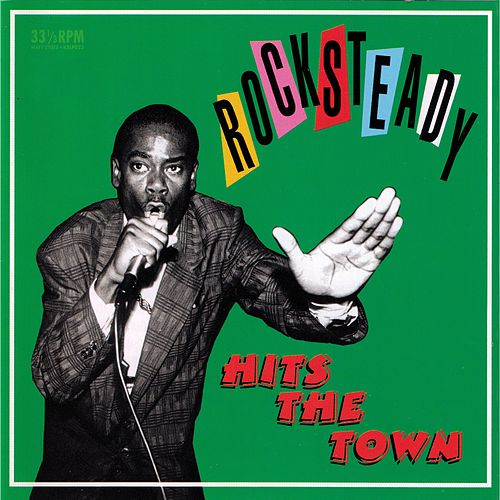 Rocksteady: Hits The Town by Various Artists