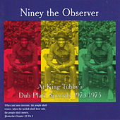 At King Tubby's: Dub Plate Specials 1973-1975 von Niney the Observer