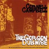 The Gorgon Dubwise de Cornell Campbell